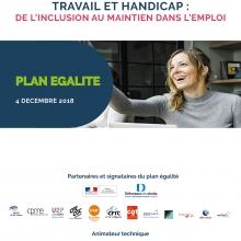 Plan Egalité 2018 : Travail & Handicap, de l'inclusion au maintien dans emploi