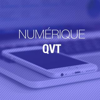 Numérique et QVT